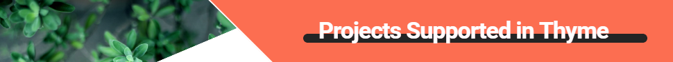 Projects Supported in Thyme banner
